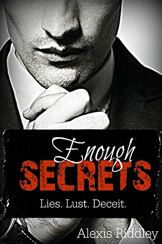 Cover of Enough Secrets: Lies. Lust. Deceit.