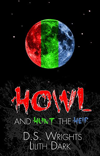 Cover of HOWL and HUNT the HEIR